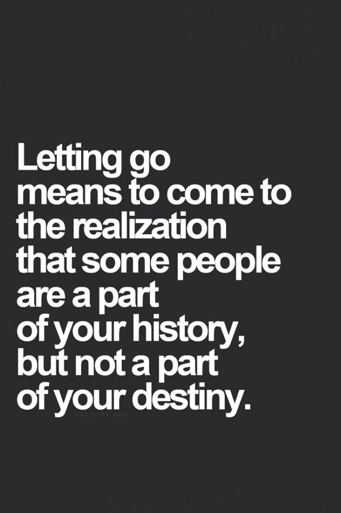 Letting go means to come to the realization that some people are a part of your history, but not a part of your destiny #inspiration #quotes