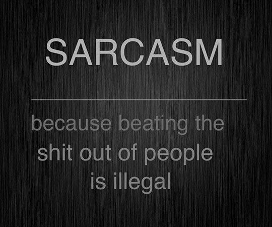 sarcasm quote