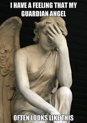 i have a feeling that my guardian angel