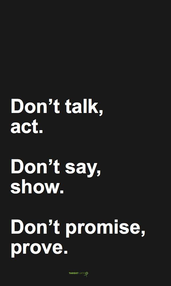 act, show, prove