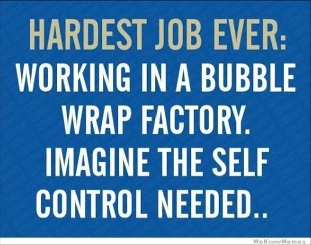 hardest job ever - funny