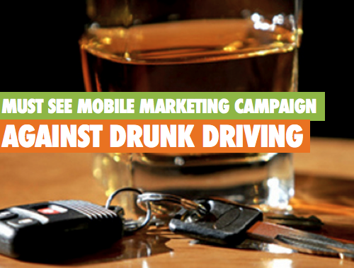mobile marketing campaign against drunk driving