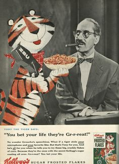 Celebrity endorsers advertising Tony the Tiger and Groucho Marx