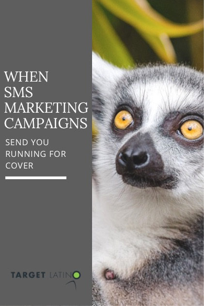 When SMS marketing campaigns send you running for cover
