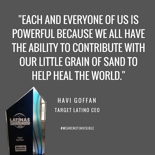 Powerful Latinas speak up: Havi Goffan